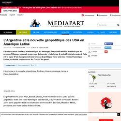 L'Argentine et la nouvelle géopolitique des USA en Amérique Latine