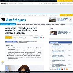 Argentine : rejet de la plainte contre Mme Kirchner dans l'affaire de l'attentat de 1994