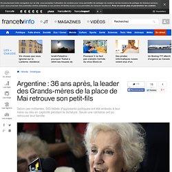 Argentine : 36 ans après, la leader des Grands-mères de la place de Mai retrouve son petit-fils