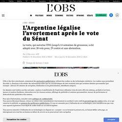 L'Argentine légalise l'avortement après le vote du Sénat