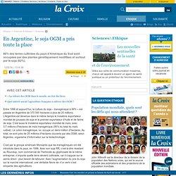 LA CROIX 12/05/14 En Argentine, le soja OGM a pris toute la place