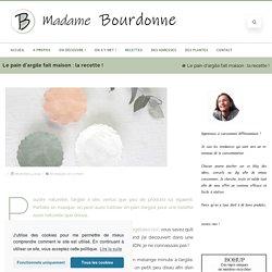 Le pain d'argile fait maison : la recette ! – Madame Bourdonne