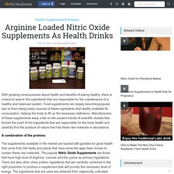 Arginine Loaded Nitric Oxide Supplements As Health Drinks