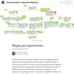 Mappe per argomentare – Pensiero Critico e Argument Mapping