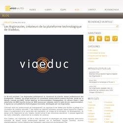 Les Argonautes, créateurs de la plateforme technologique de Viaéduc, - Articles - Le blog des Argonautes - L'agence hybride et responsive