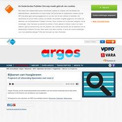Argos - Bijbanen van hoogleraren
