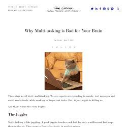The Argument Against Multi-Tasking — Tom Greene