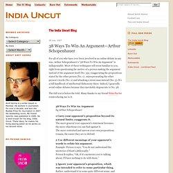 38 Ways To Win An Argument—Arthur Schopenhauer - The India Uncut Blog - India Uncut