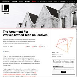 The Argument For Worker-Owned Tech Collectives ⚙ Co