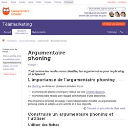 Argumentaire phoning : comment réussir son argumentaire phoning ?