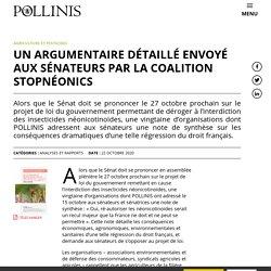 22 oct. 2020 Un argumentaire détaillé envoyé aux sénateurs par la coalition StopNéonics - Pollinis
