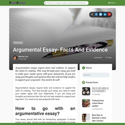 Argumental Essay- Facts And Evidence