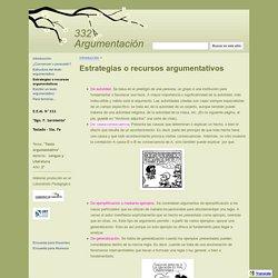 Estrategias o recursos argumentativos - 332 - Argumentación