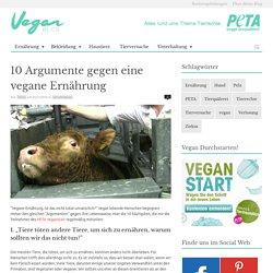 10 Argumente gegen eine vegane Ernährung - VeganBlog.de