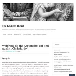 Weighing up the Arguments For and Against Christianity