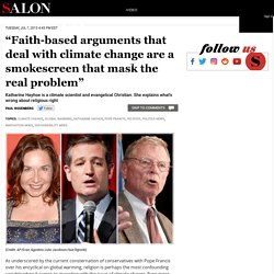 """""""Faith-based arguments that deal with climate change are a smokescreen that mask the real problem"""""""