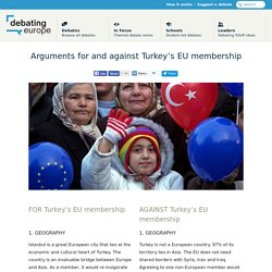 Arguments for and against Turkey's EU membership - Debating Europe