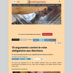 10 arguments contre le vote obligatoire aux élections