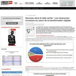 Nouveau dans le data center : Les ressources humaines au coeur de la transformation digitale – Digest argusdelassurance.com