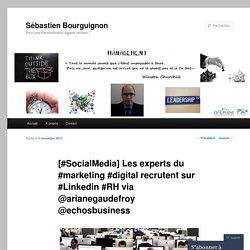 [#SocialMedia] Les experts du #marketing #digital recrutent sur #Linkedin #RH via @arianegaudefroy @echosbusiness