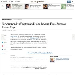 For Arianna Huffington and Kobe Bryant: First, Success. Then Sleep.