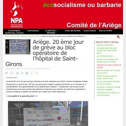 Ariège. 20 ème jour de grève au bloc opératoire de l'hôpital de Saint-Girons
