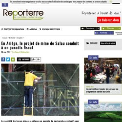 En Ariège, le projet de mine de Salau conduit à un paradis fiscal