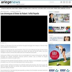 Les chroniques d'Olivier de Robert: l'effet Pepette