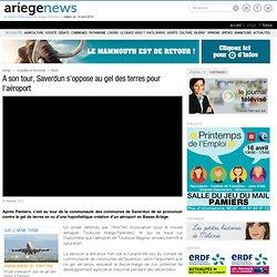 A son tour, Saverdun s'oppose au gel des terres pour l'aéroport