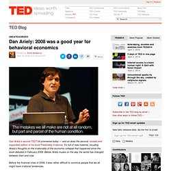 Dan Ariely: 2008 was a good year for behavioral economics