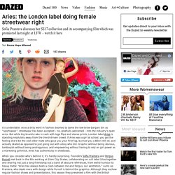 Aries: the London label doing female streetwear right