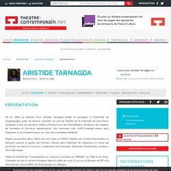 Aristide Tarnagda - Metteur en scène
