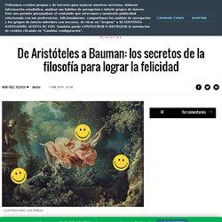 De Aristóteles a Bauman: los secretos de la filosofía para lograr la felicidad