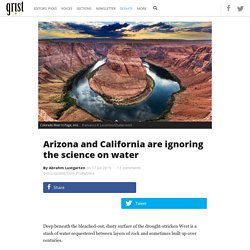 Arizona and California are ignoring the science on water