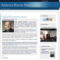 Arizona House Democrats: Campbell urges GOP to 'cease and desist' on private prisons