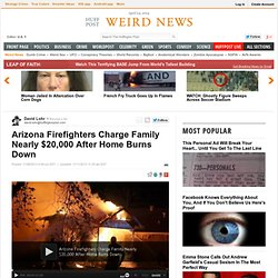 Arizona Firefighters Charge Family Nearly $20,000 After Home Burns Down