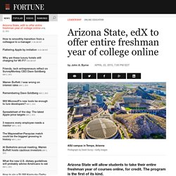 Arizona State, edX to offer freshman year of college online