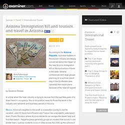 Arizona Immigration bill and tourism and travel in Arizona