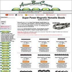Arizona Bead Company: Super Power Magnetic Hematite
