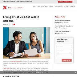 Living Trust vs. Last Will in Arizona