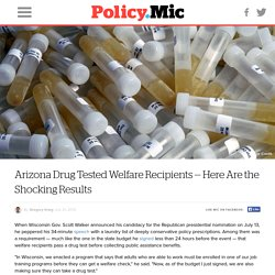 Arizona Drug Tested Welfare Recipients — Here Are the Shocking Results