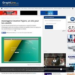 Arjowiggins Creative Papers,un site pour les créatifs