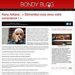 Keny Arkana : « Démerdez-vous avec votre conscience !