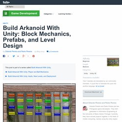 Build Arkanoid With Unity: Block Mechanics, Prefabs, and Level Design