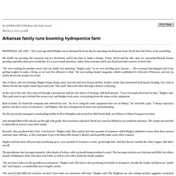 Arkansas family runs booming hydroponics farm - Gate House