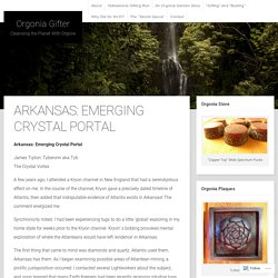Arkansas: Emerging Crystal Portal