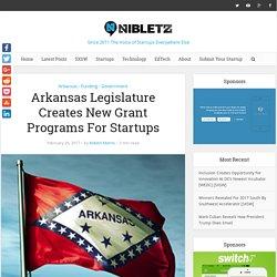 Arkansas Legislature Creates New Grant Programs For Startups