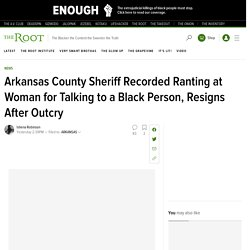 Arkansas County Sheriff Recorded in Racist Rant Resigns