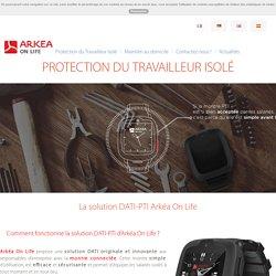 ArkeaOnLife - La protection du travailleur isolé (PTI- DATI)
