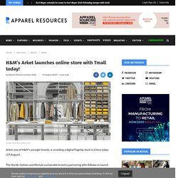 H&M's Arket launches online store with Tmall today!